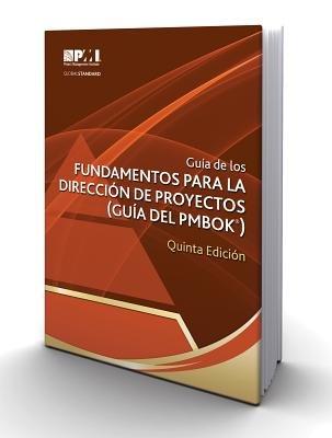 Gu a de Los Fundamentos Para La Direcci N de Proyectos (Gu a del Pmbok ) Quinta Edici N[SPA-GU A DE LOS FUNDAMENTOS PA][Spanish Edition][Paperback]