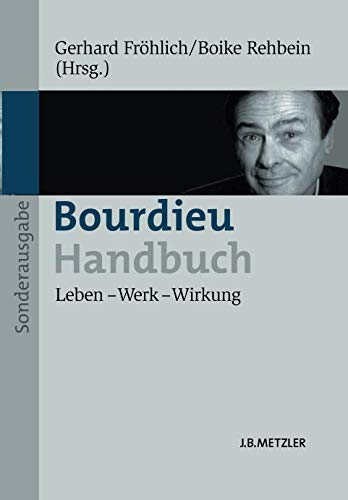 Bourdieu Handbuch  Leben – Werk – Wirkung