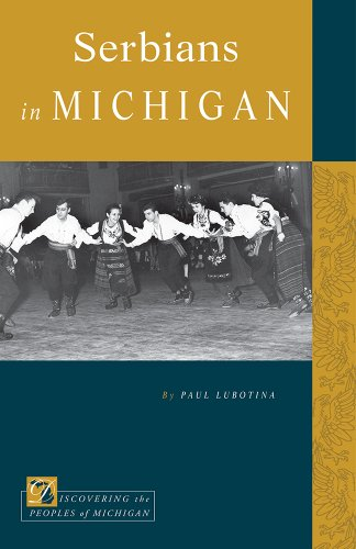Serbians in Michigan (Discovering the Peoples of Michigan)