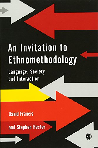 An Invitation to Ethnomethodology: Language, Society and Interaction by Brand: SAGE Publications Ltd