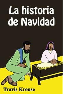 La historia de Navidad: Historias Bíblicas para Niños (Scripture Sense) (Volume 1