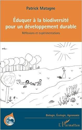 En ligne téléchargement Eduquer à la biodiversité pour un développement drable pdf epub
