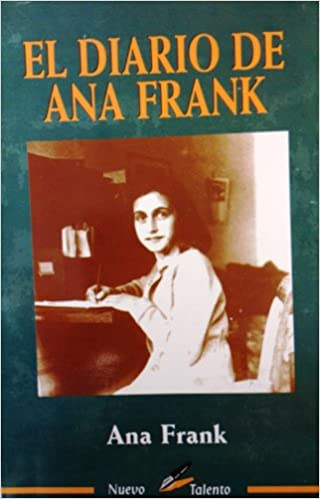 Diario de Ana Frank (Nueva Ed. Epoca) (Spanish Edition): Ann Frank: 9789706271808: Amazon.com: Books