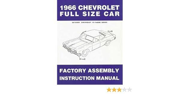 66 impala assembly manual schematics wiring data \u2022  1966 chevy assembly manual reprint impala ss biscayne bel air rh amazon com 1966 chevrolet impala assembly manual 69 impala