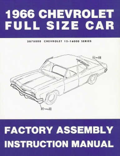 1966 Chevy Assembly Manual Reprint Impala, SS Biscayne Bel Air Caprice ()