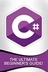 C#... Master It Today! This book will explain the fundamental aspects of the C# language. It will teach you the tools and techniques that you can use in creating your own C# programs. If you are looking for a comprehensive guide for the C# la...