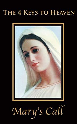 The 4 Keys to Heaven (Mary's Call Prayer Books)