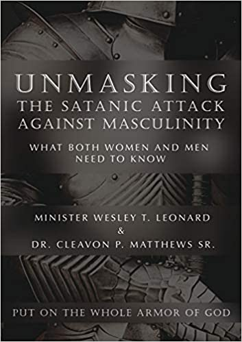 Unmasking the Satanic Attack Against Masculinity: What Both Women ...