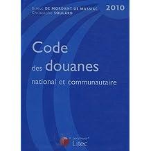 CODE DES DOUANES 2010 6ED.