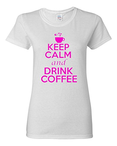 (Ladies Keep Calm And Drink Coffee T-Shirt Tee (XXX-Large, White w/ NeonPink))