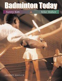 Badminton Today (Wadsworth Health Fitness)