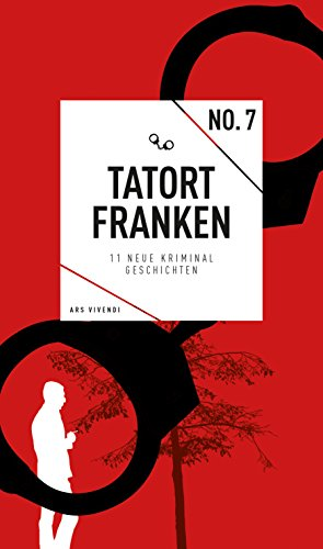 Tatort Franken 7 (German Edition)