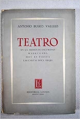 Teatro: En La Ardiente Oscuridad; Madrugada; Hoy Es Fiesta ...