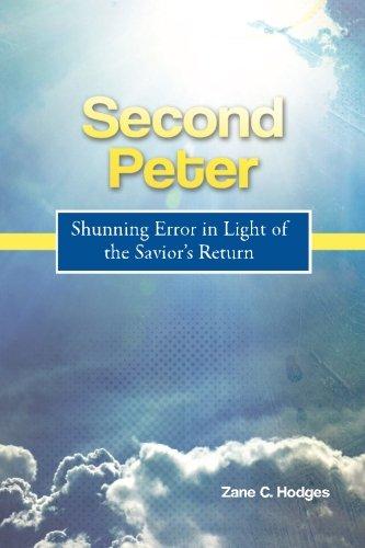 Second Peter: Shunning Error in Light of the Savior's Return