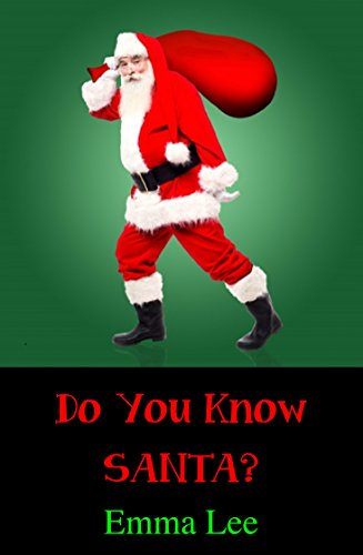 Do You Know Santa? (Reindeer Christmas Facts)