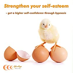 Strengthen your self-esteem
