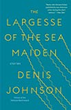 Image of The Largesse of the Sea Maiden: Stories