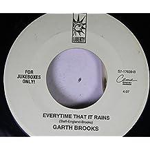 Garth Brooks 45 RPM Everytime That It Rains / American Honky-Tonk Bar Association
