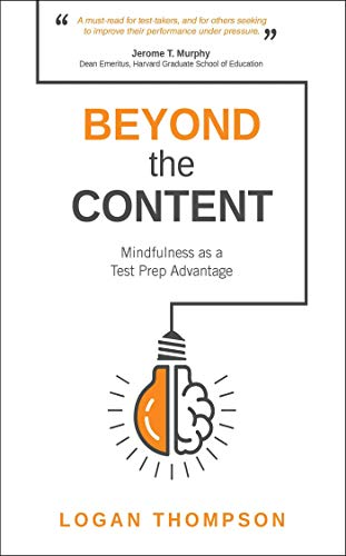 Beyond the Content: Mindfulness as a Test Prep Advantage