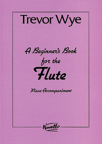 (A Beginner's Book for the Flute: Piano Accompaniments Parts 1 And 2)