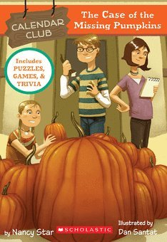 The Case of the Missing Pumpkins (Calendar Club Mysteries, No 1)