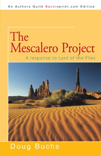The Mescalero Project: A response to Lord of the Flies
