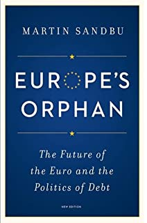 Macroeconomics a european text 9780198737513 economics books europes orphan the future of the euro and the politics of debt fandeluxe Choice Image