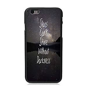YULIN Stars Can Shine Without Darkness Design Hard Case for iPhone 6