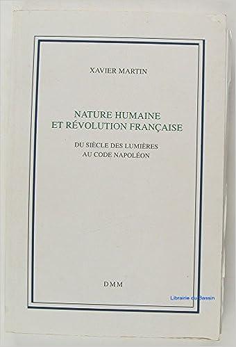 Livres gratuits en ligne Nature humaine et Révolution française : Du siècle des Lumières au Code Napoléon pdf