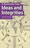 Ideas and Integrities: A Spontaneous