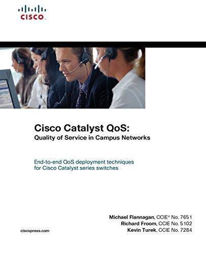 Cisco Catalyst QoS: Quality of Service in Campus Networks (paperback) by Cisco Press