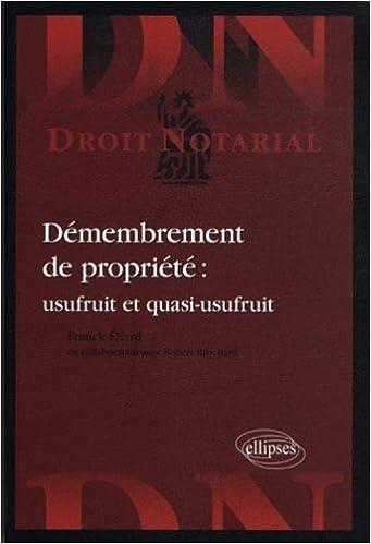 Demembrement de Propriété Usufruit & Quasi-Usufruit