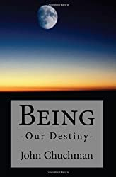 Being: Our Destiny