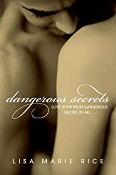 Dangerous Secrets (Dangerous series)