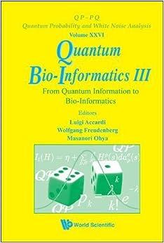 Quantum Bio-Informatics III: From Quantum Information to ...