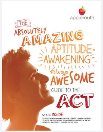 Get Your ACT Together: The Fabulous Guide to the ACT