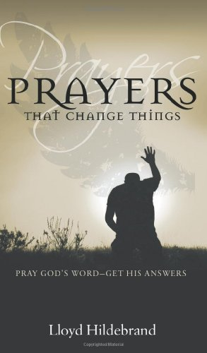 Prayers That Change Things ()