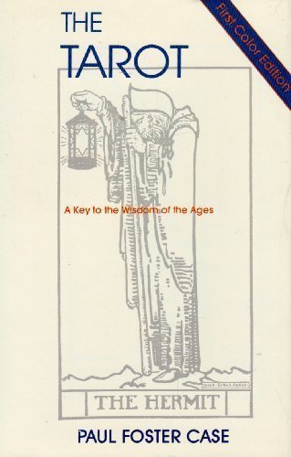 The Tarot: A Key to the Wisdom of the Ages by Paul Foster Case (1995-12-01)
