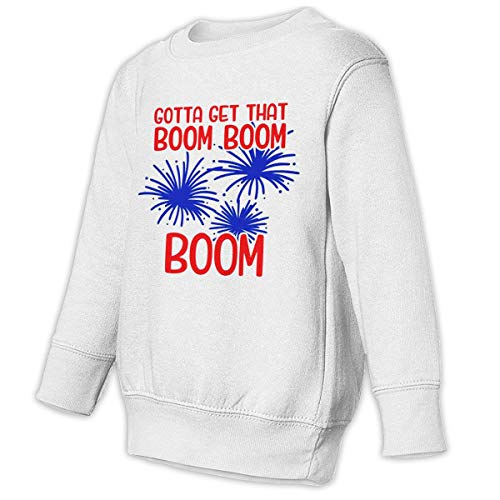 (Gotta Get That Boom Baby Sweatshirt Cute Toddler Hoodies Cotton Outfits)