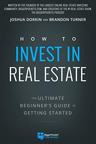 How to Invest in Real Estate: The Ultimate Beginner's Guide to Getting -
