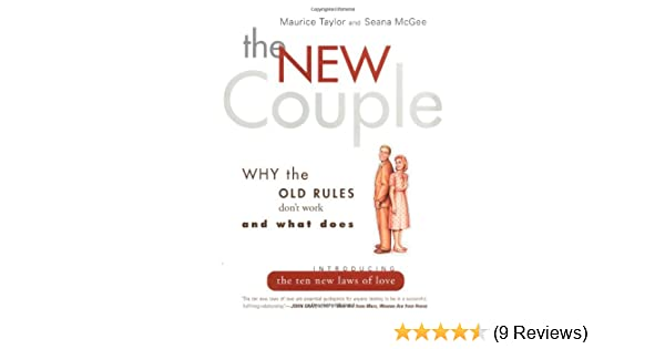 The new couple why the old rules dont work and what does maurice the new couple why the old rules dont work and what does maurice taylor seana mcgee 9780062516336 amazon books fandeluxe Image collections