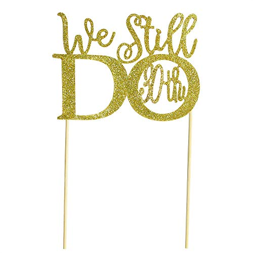 - We Still Do 30 Cake Topper Wedding Happy Birthday Cupcake Topper for Party Supply Decoration