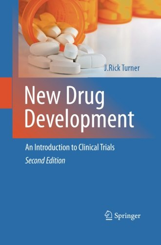 New Drug Development  An Introduction To Clinical Trials  Second Edition
