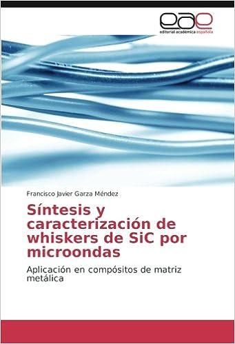 Síntesis y caracterización de whiskers de SiC por microondas ...