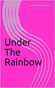 Download for free Under The Rainbow
