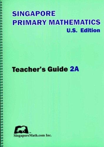 Primary Mathematics Teacher's Guide 2A, 3rd Edition (Best Math Websites For Teachers)