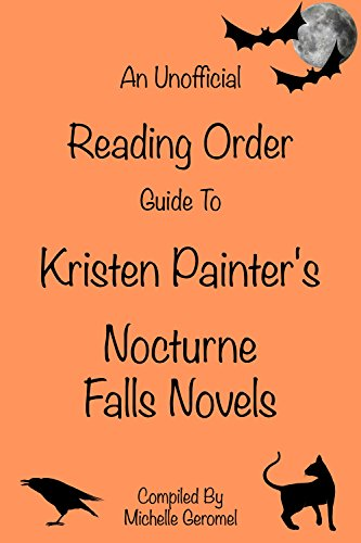 An Unofficial Reading Order Guide To Kristen Painter's Nocturne Falls Series of Novels