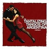 Tantalizing Tangos Of Argentina