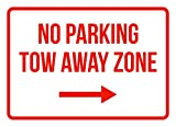No Parking Tow Away Zone Right Arrow Business Safety Traffic Signs Red - 7.5x10.5 - Metal