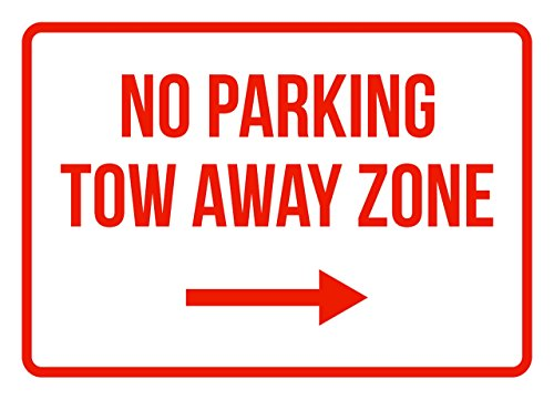 No Parking Tow Away Zone Right Arrow Business Safety Traffic Signs Red - 7.5x10.5 - Metal by iCandy Products Inc